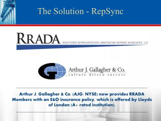 Arthur J. Gallagher  Co. AJG: NYSE now provides RRADA Members with an EO insurance policy, which is offered by Lloyds of