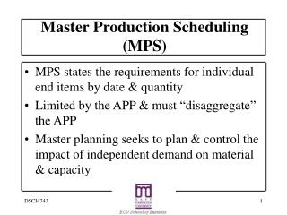 Master Production Scheduling (MPS)