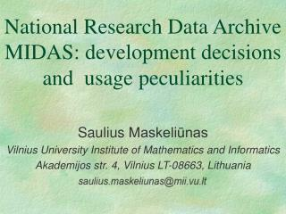 National Research Data Archive MIDAS: development decisions and usage peculiarities