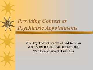 Providing Context at Psychiatric Appointments