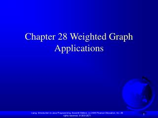 Chapter 28 Weighted Graph Applications