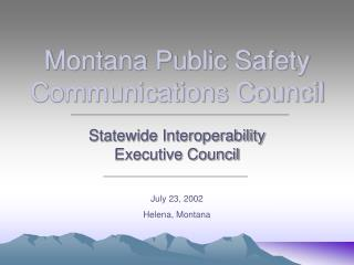 Montana Public Safety Communications Council