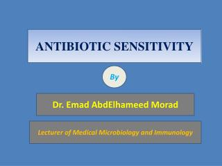 ANTIBIOTIC SENSITIVITY