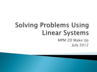 Solving Problems Using Linear Systems