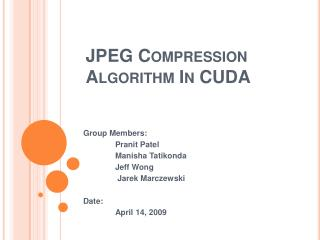 JPEG Compression Algorithm In CUDA
