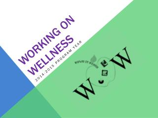 Working on wellness