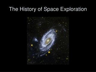 The History of Space Exploration