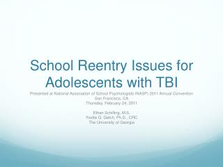 School Reentry Issues for Adolescents with TBI