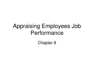 Appraising Employees Job Performance