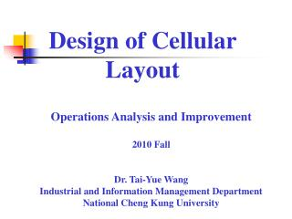 Design of Cellular Layout