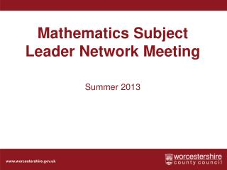 Mathematics Subject Leader Network Meeting