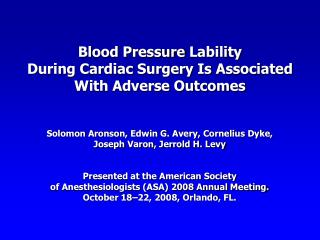 Blood Pressure  Lability During Cardiac Surgery Is Associated With Adverse Outcomes