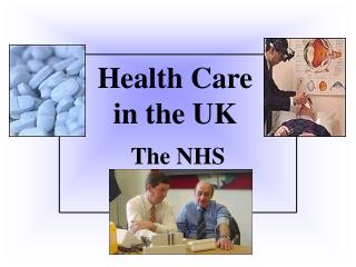 Health Care  in the UK