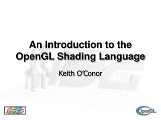 An Introduction to the OpenGL Shading Language