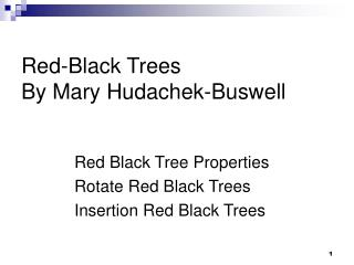 Red-Black Trees By Mary Hudachek-Buswell