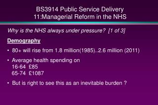 BS3914 Public Service Delivery 11:Managerial Reform in the NHS