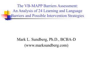 Mark L. Sundberg, Ph.D., BCBA-D (marksundberg)