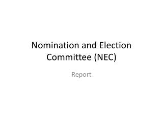 Nomination and Election Committee (NEC)