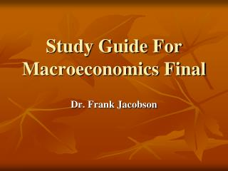 Study Guide For Macroeconomics Final