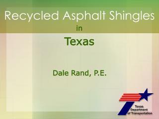 Recycled Asphalt Shingles