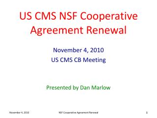 US CMS NSF Cooperative Agreement Renewal