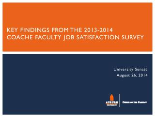 Key FINDINGS  from  THE 2013-2014  COACHE Faculty  Job Satisfaction Survey