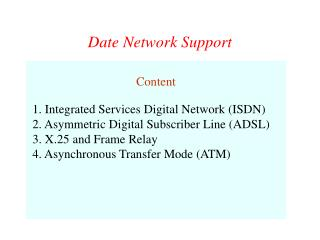 Date Network Support
