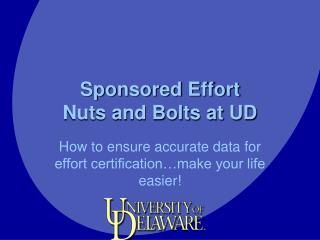 Sponsored Effort  Nuts and Bolts at UD
