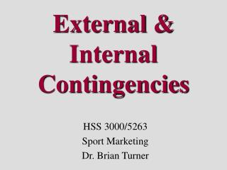External & Internal Contingencies