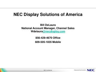 NEC Display Solutions is  Your Digital Signage Partner