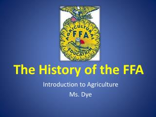 The History of the FFA
