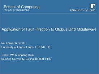 Application of Fault Injection to Globus Grid Middleware