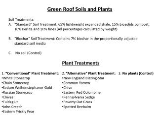 Green Roof Soils and Plants  Soil Treatments: