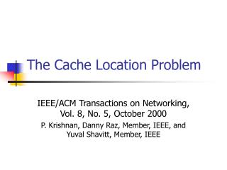 The Cache Location Problem