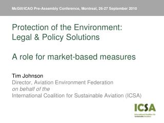 McGill/ICAO Pre-Assembly Conference, Montreal, 26-27 September 2010
