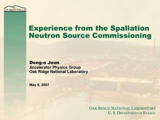 Experience from the Spallation Neutron Source Commissioning