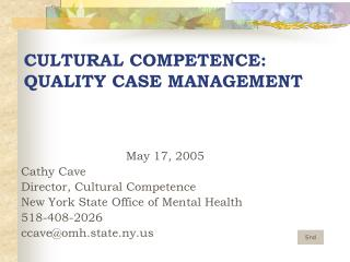 CULTURAL COMPETENCE: QUALITY CASE MANAGEMENT