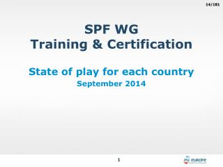 SPF WG Training & Certification