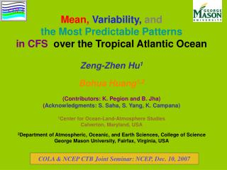Mean,  Variability,  and the Most Predictable Patterns in CFS   over the Tropical Atlantic Ocean