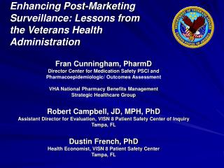 Enhancing Post-Marketing Surveillance: Lessons from the Veterans Health Administration