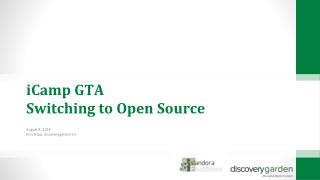 iCamp  GTA  Switching to Open Source