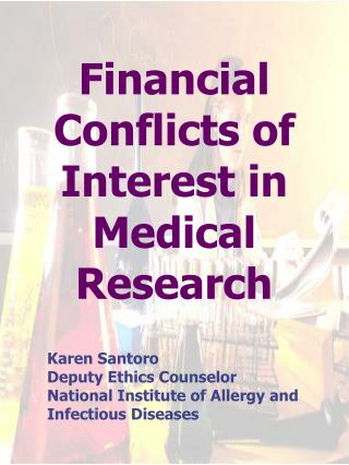 Financial Conflicts of Interest in Medical Research