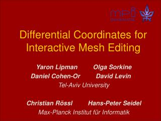 Differential Coordinates for Interactive Mesh Editing