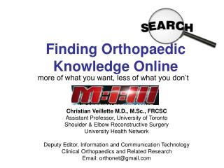Finding Orthopaedic Knowledge Online