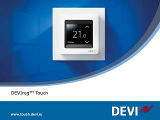 DEVIreg TM  Touch