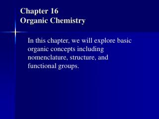 Chapter 16 Organic Chemistry