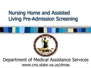 Nursing Home and Assisted Living Pre-Admission Screening