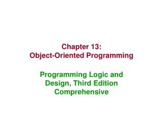 Chapter 13: Object-Oriented Programming