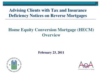 Advising Clients with Tax and Insurance Deficiency Notices on Reverse Mortgages