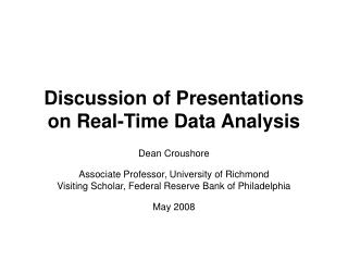 Discussion of Presentations on Real-Time Data Analysis